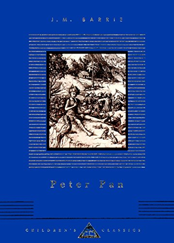 Peter Pan (Everyman'S Library Children'S Classics Series)