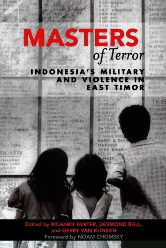 Masters of Terror: Indonesia's Military and Violence in East Timor (World Social Change)