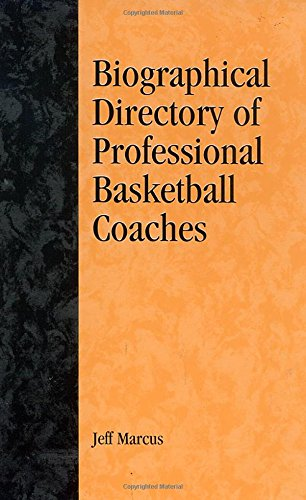 A Biographical Directory of Professional Basketball Coaches (American Sports History Series)