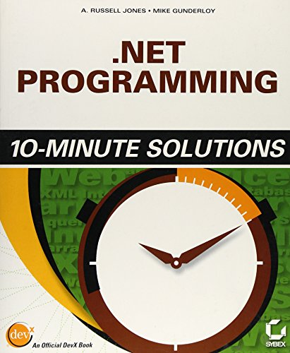 .NET Programming 10-Minute Solutions