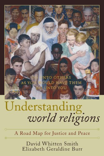 Understanding World Religions: A Road Map for Justice and Peace