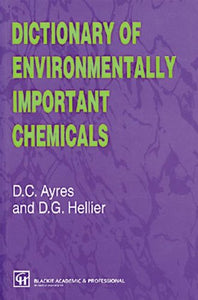 Dictionary of Environmentally Important Chemicals