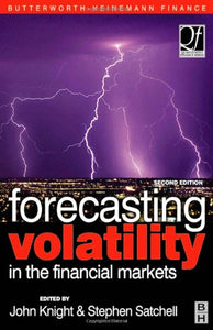 Forecasting Volatility in the Financial Markets, Second Edition (Quantitative Finance)