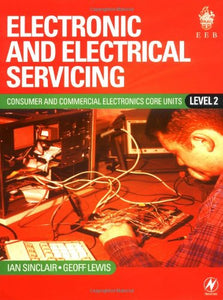 Electronic and Electrical Servicing: Level 2