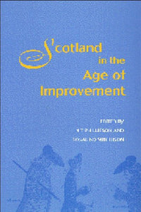 Scotland in Age Improvement: Scotland in the Age of Improvement