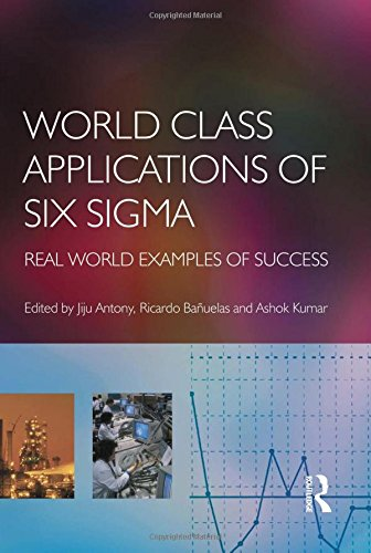 World Class Applications of Six Sigma