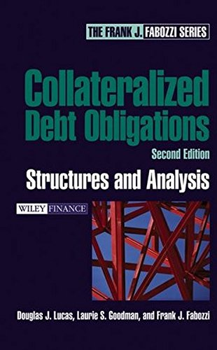 Collateralized Debt Obligations: Structures And Analysis, 2Nd Edition (Wiley Finance)