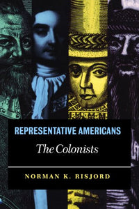 Representative Americans: The Colonists