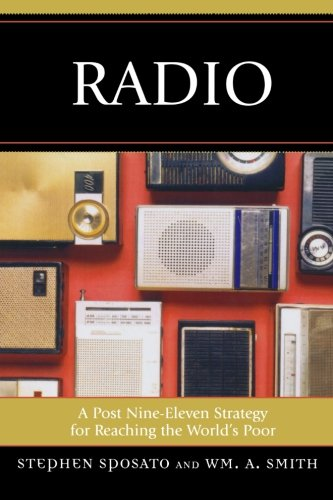Radio: A Post Nine-Eleven Strategy for Reaching the World's Poor