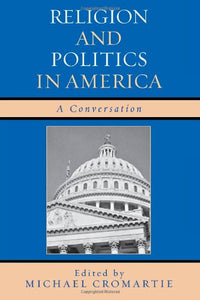 Religion and Politics in America: A Conversation