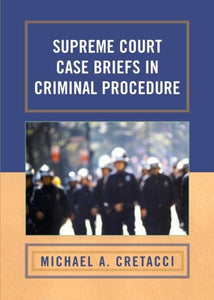 Supreme Court Case Briefs in Criminal Procedure