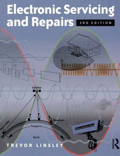 Electronic Servicing and Repairs, 3rd ed