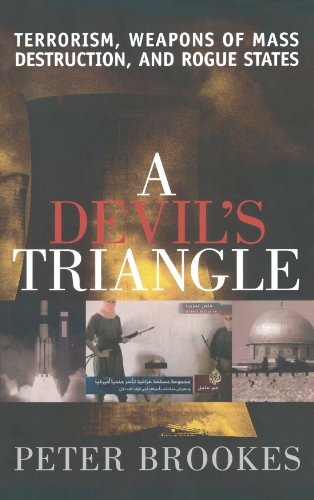 A Devil's Triangle: Terrorism, Weapons of Mass Destruction, and Rogue States