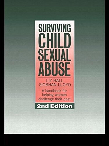 Surviving Child Sexual Abuse: A Handbook For Helping Women Challenge Their Past