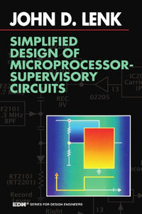 Simplified Design of Microprocessor-Supervisory Circuits (EDN Series for Design Engineers)