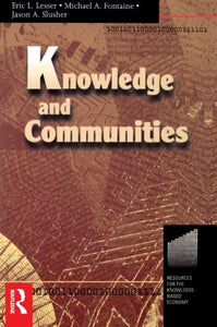 Knowledge and Communities (Resources for the Knowledge-Based Economy,)