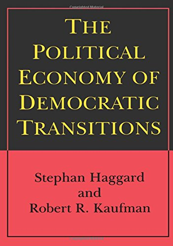 The Political Economy Of Democratic Transitions (Princeton Paperbacks)