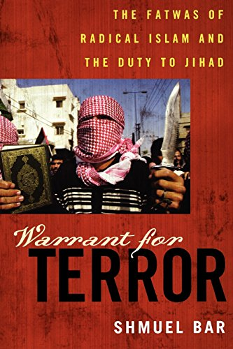 Warrant for Terror: The Fatwas of Radical Islam and the Duty to Jihad (Hoover Studies in Politics, Economics, and Society)