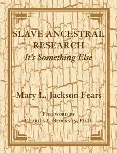 Slave Ancestral Research: It's Something Else