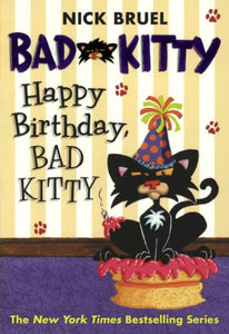 Happy Birthday, Bad Kitty (Turtleback School & Library Binding Edition)