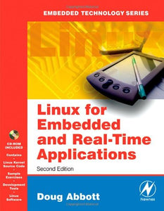 Linux for Embedded and Real-time Applications, Second Edition (Embedded Technology)