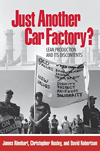Just Another Car Factory?: Lean Production and Its Discontents (ILR Press Books)