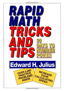 Rapid Math Tricks & Tips: 30 Days To Number Power