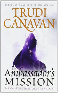 The Ambassador's Mission (The Traitor Spy Trilogy)