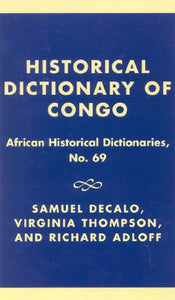 Historical Dictionary of the Congo