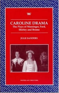 Caroline (Writers and Their Work (Paperback))
