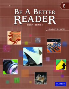 BE A BETTER READER LEVEL E STUDENT WORKTEXT