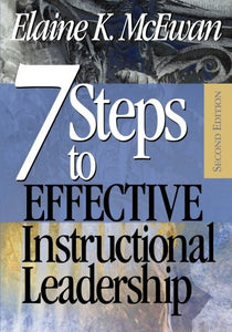 Seven Steps To Effective Instructional Leadership (Volume 2)
