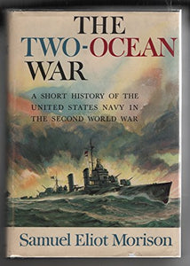 The Two-Ocean War-A Short History of the United States Navy in the Second World War
