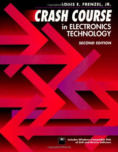 Crash Course in Electronics Technology, Second Edition