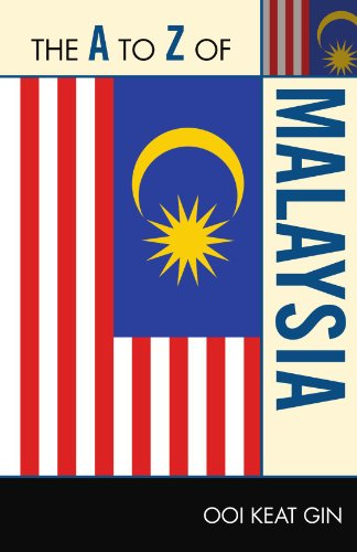 The A to Z of Malaysia (The A to Z Guide Series)