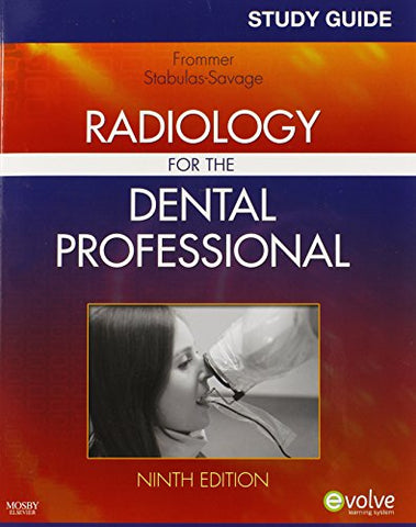 Study Guide For Radiology For The Dental Professional, 9E