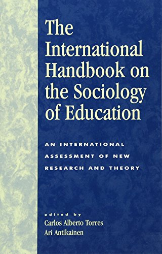 The International Handbook on the Sociology of Education: An International Assessment of New Research and Theory