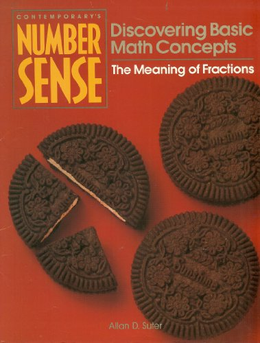 The Meaning of Fractions (Contemporary's Number Sense: Discovering Basic Math Concepts)