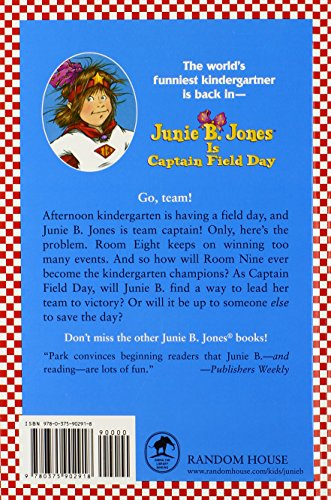 Junie B. Jones is Captain Field Day (Junie B. Jones 16, Library Binding)