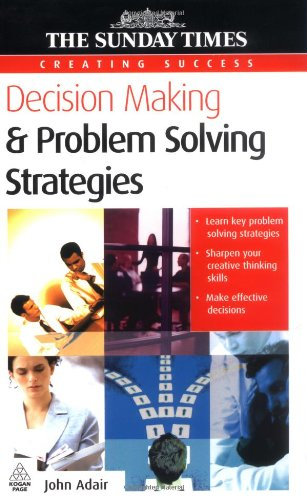Decision Making & Problem Solving Strategies (Creating Success)