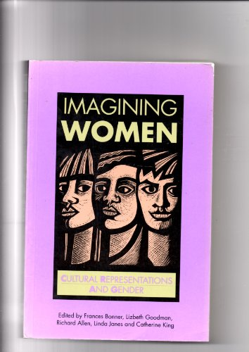 Imagining Women (Open University U207 Issues in Women's Studies)