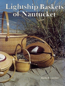 Lightship Baskets of Nantucket