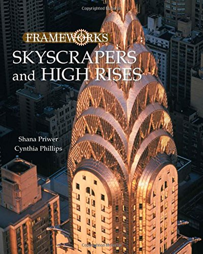 Skyscrapers and High Rises (Frameworks (Sharpe Focus))
