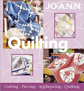 Your Guide to Quilting (Jo-ann)