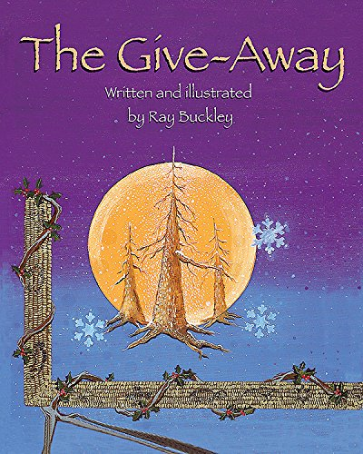 The Give-Away: A Christmas Story In The Native American Tradition