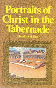 Portraits of Christ in the Tabernacle