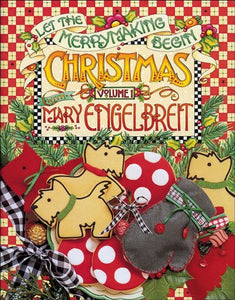 1: Christmas with Mary Engelbreit: Let the Merrymaking Begin