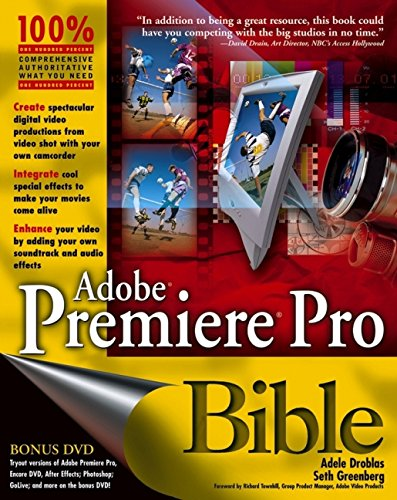 Adobe Premiere Pro Bible, with DVD