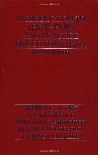 Introduction To The Theory And Practice Of Econometrics, 2Nd Edition