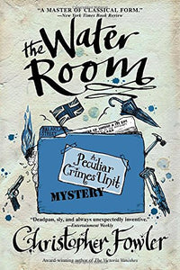 The Water Room (Bryant and May, Bk 2)